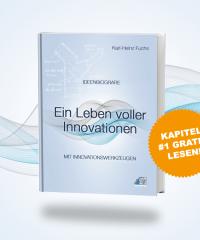 »Ideenbiografie – Ein Leben voller Innovationen« von Karl-Heinz Fuchs